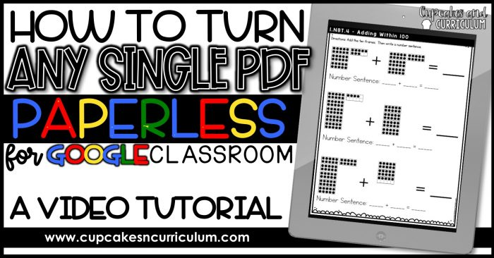 Make Any PDF Paperless for Google Classroom: A Video Tutorial