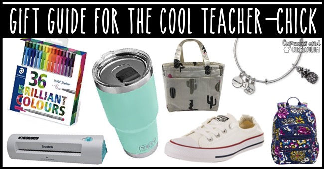 Gift Guide for the Cool Teacher Chick