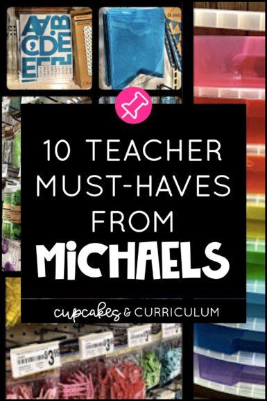 Ten Teacher Must-Haves from Michaels • Cupcakes & Curriculum